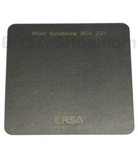 Estêncil de impressão ERSA, tipo 1, BGA 225 - 0PR100-S001
