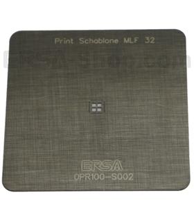 Estêncil de impressão ERSA, tipo 2, MLF 32 - 0PR100-S002